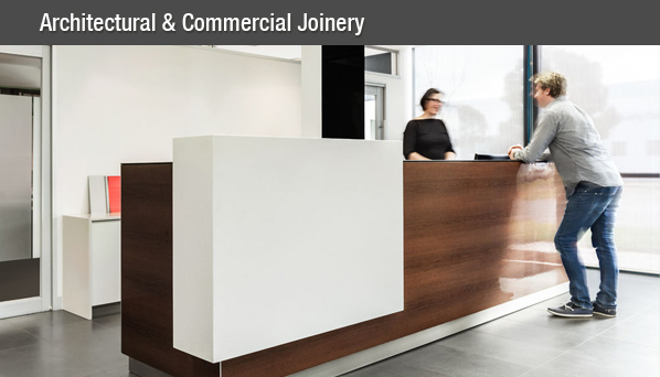 Architectural and commercial joinery